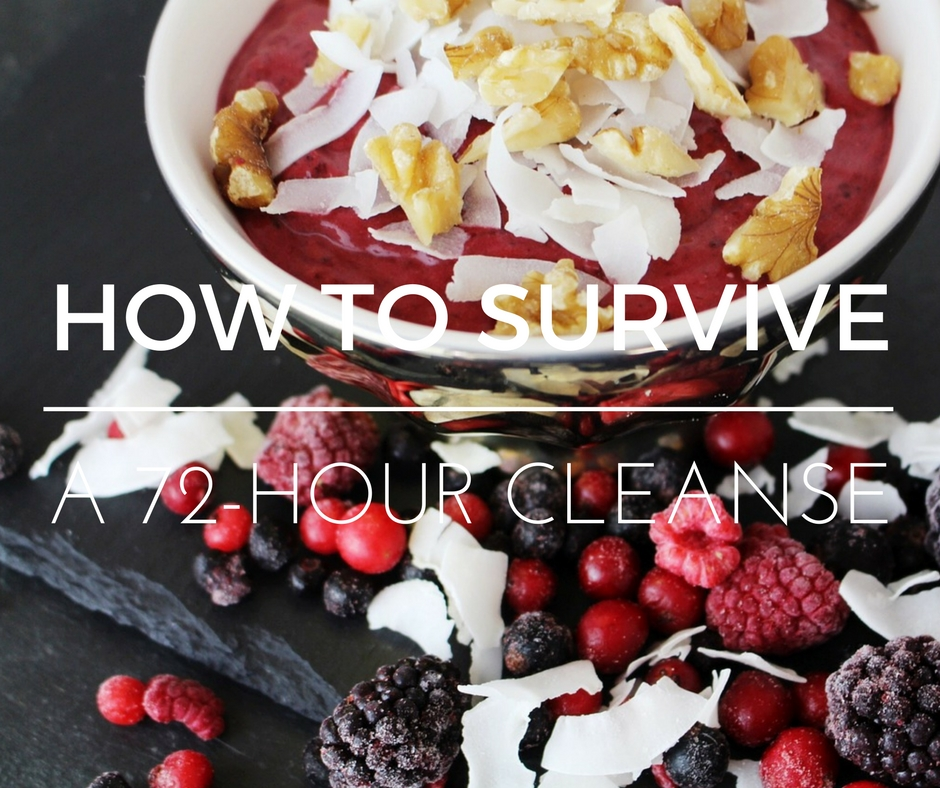HOW TO DO A 72-HOUR CLEANSE