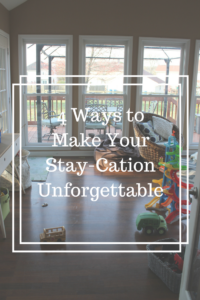 How to plan the best staycation ever