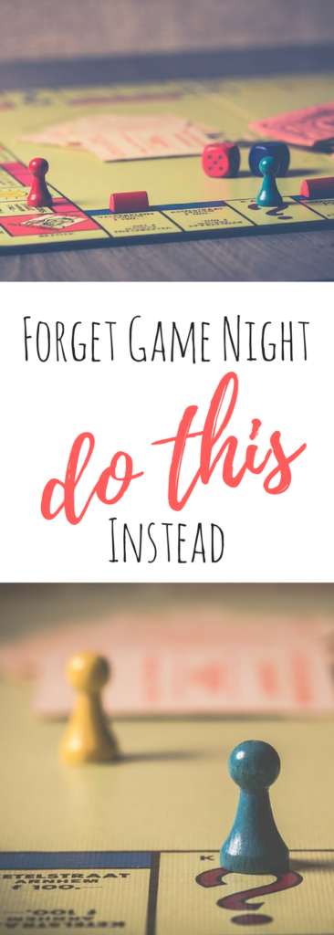 Try THIS instead of family game night